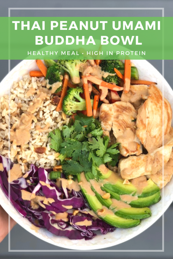 Try this delicious Thai Peanut Umami Buddha Bowl for your next meal prep, lunch, or dinner. Plus, this easy peanut sauce is a must have! #glutenfree #dairyfree #buddhabowl #proteinpacked #CheerfulChoices